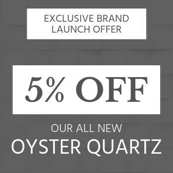 additional 5% off oyster quartz surfaces